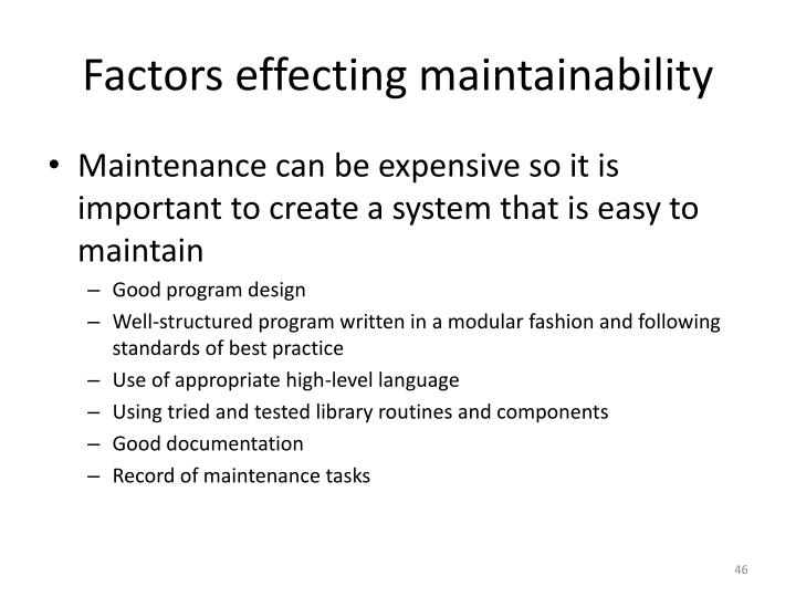 Factors effecting maintainability