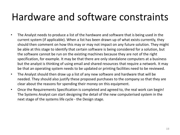 Hardware and software constraints