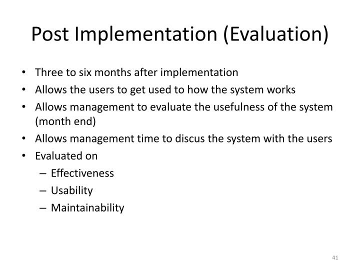 Post Implementation (Evaluation)