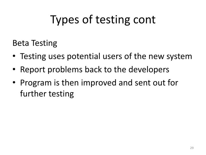 Types of testing cont