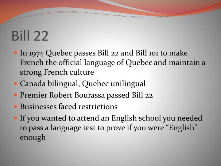 Bill 22