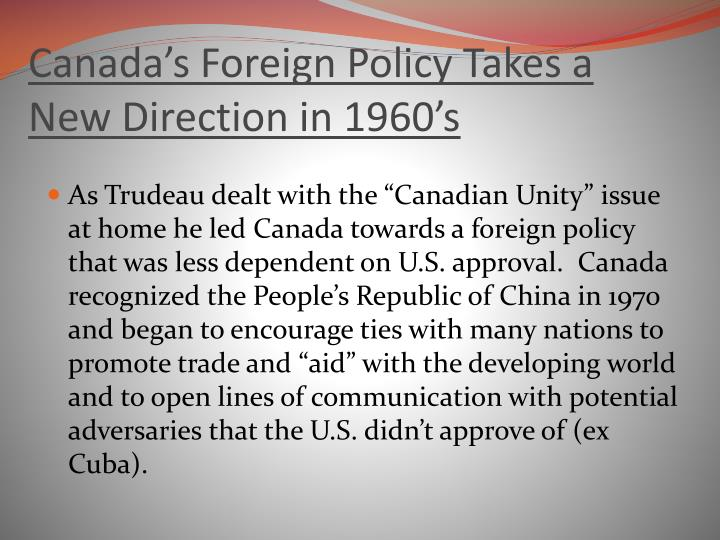 Canada's Foreign Policy Takes a New Direction in 1960's