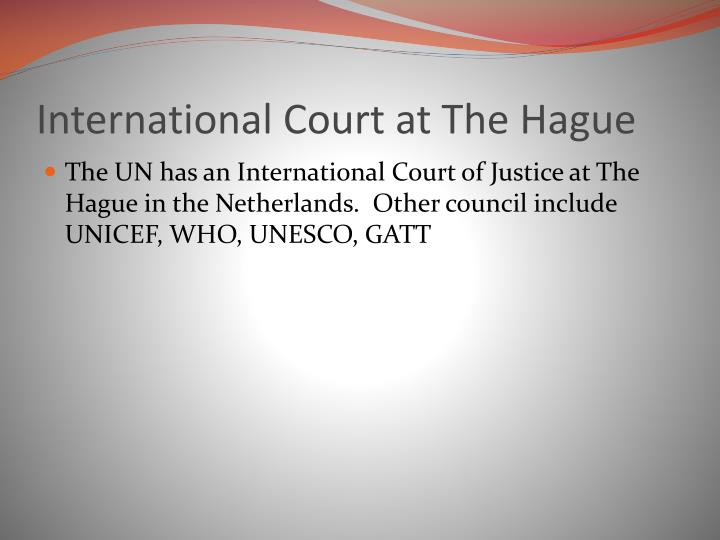 International Court at The Hague