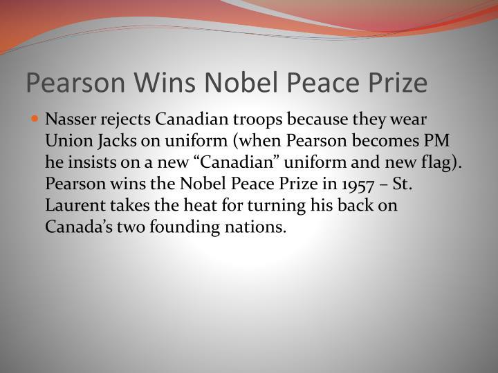 Pearson Wins Nobel Peace Prize