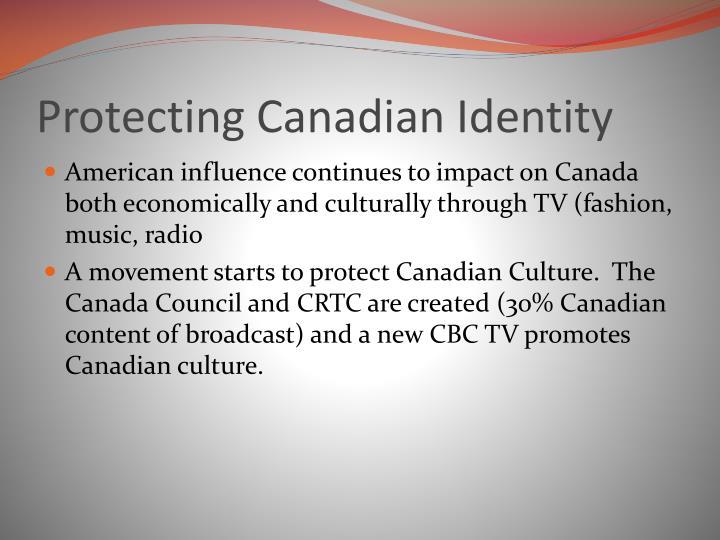 Protecting Canadian Identity