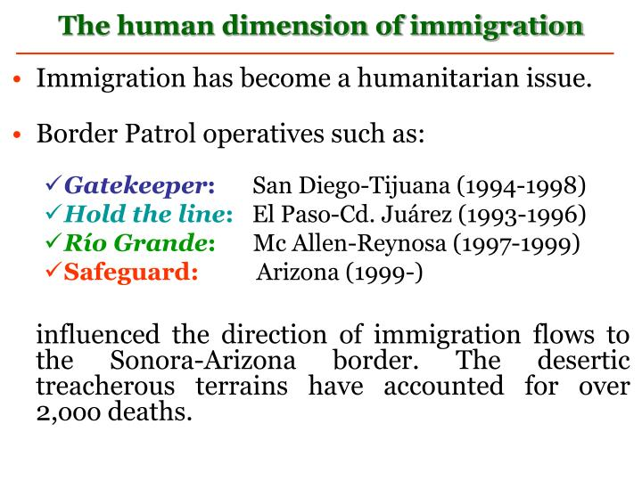 Immigration has become a humanitarian issue.