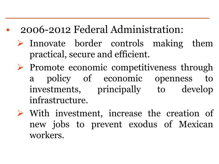 2006-2012 Federal Administration: