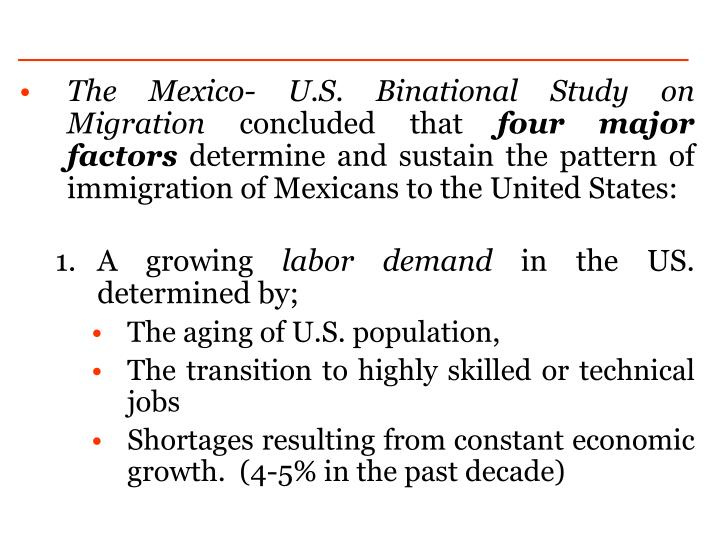 The Mexico- U.S. Binational Study on Migration