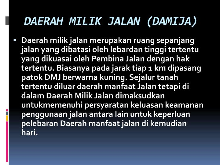 DAERAH MILIK JALAN (DAMIJA)