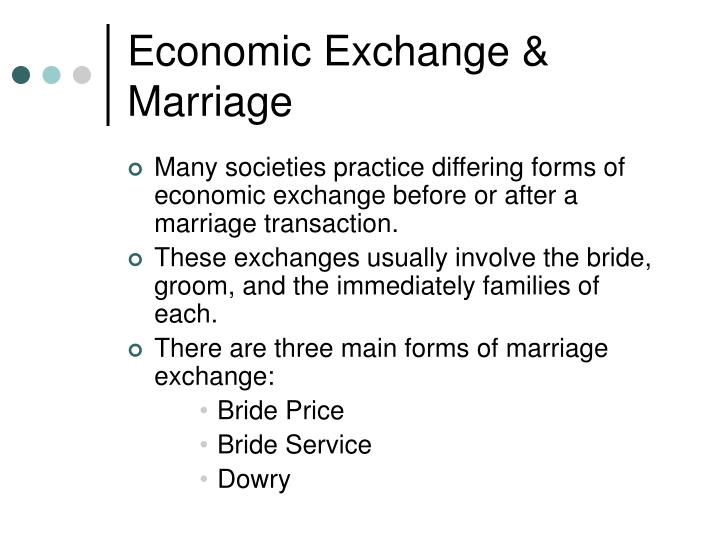Economic Exchange & Marriage
