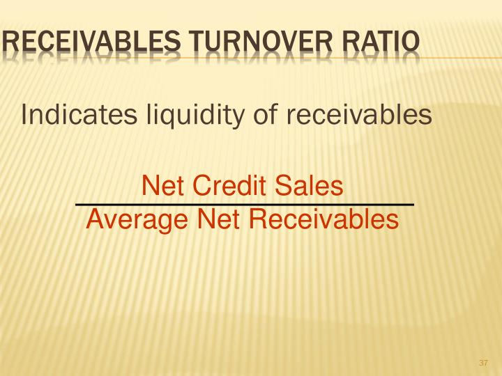 Receivables Turnover Ratio