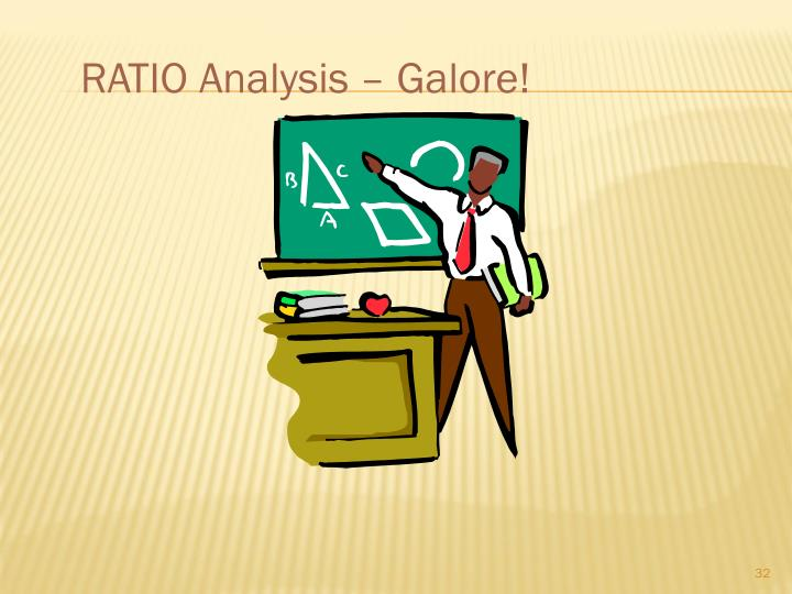 RATIO Analysis – Galore!