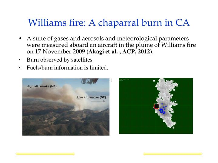 Williams fire: A chaparral burn in CA