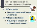 personal traits necessary to enhance interpersonal relations4