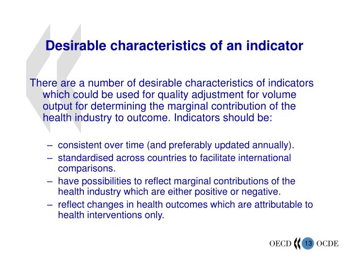 Desirable characteristics of an indicator