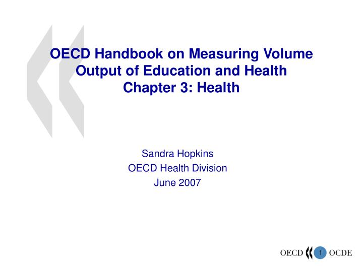 Oecd handbook on measuring volume output of education and health chapter 3 health