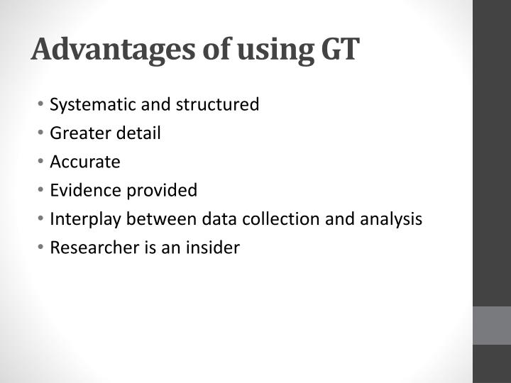 Advantages of using GT