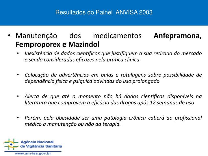 Resultados do Painel  ANVISA 2003