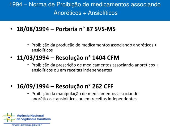 1994 – Norma de Proibição de medicamentos associando