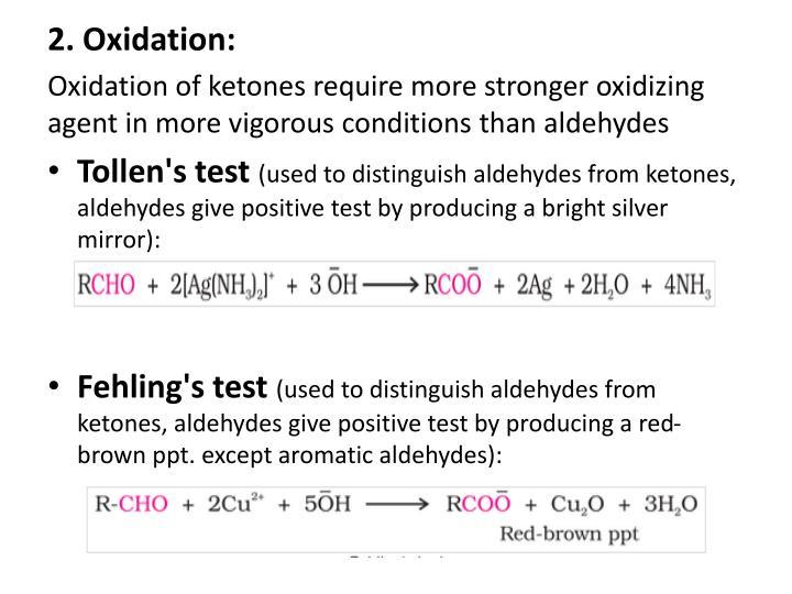 2. Oxidation:
