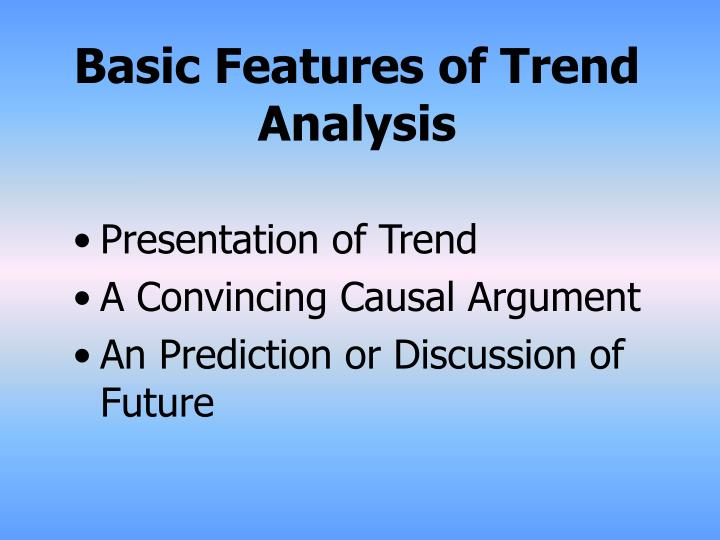 Basic features of trend analysis