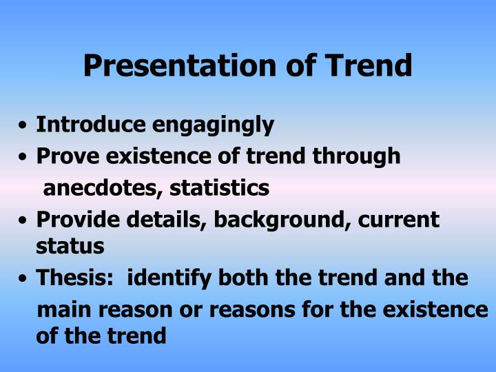 Presentation of Trend