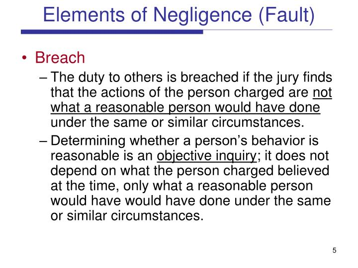 Elements of Negligence (Fault)