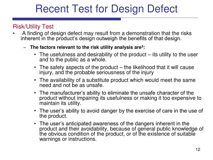 Recent Test for Design Defect