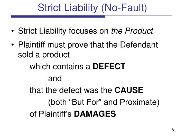Strict Liability (No-Fault)