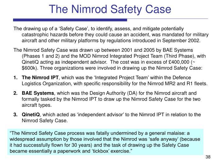 The Nimrod Safety Case