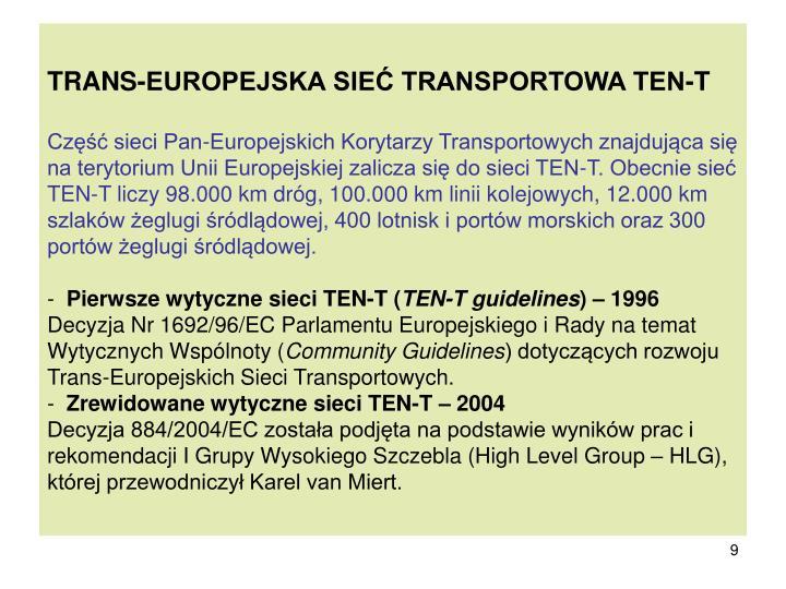 TRANS-EUROPEJSKA SIEĆ TRANSPORTOWA TEN-T