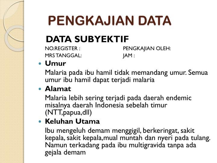 PENGKAJIAN DATA
