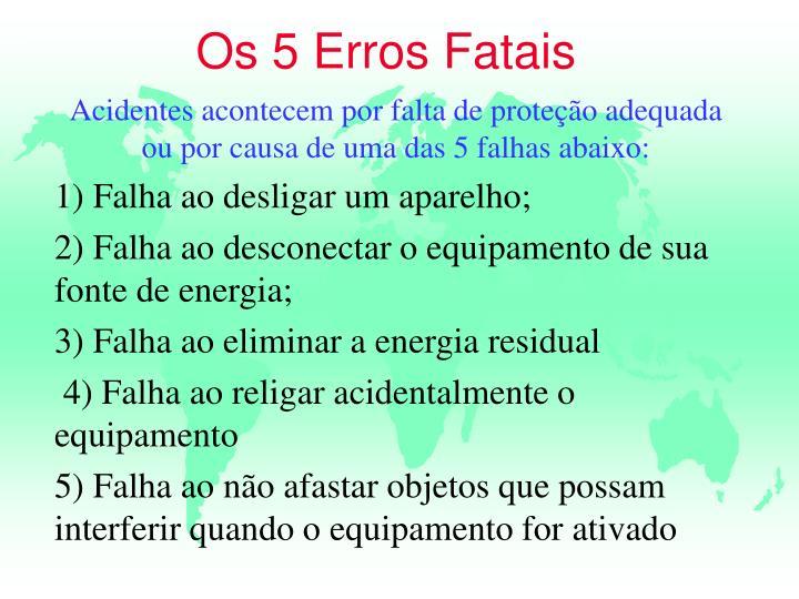 Os 5 Erros Fatais