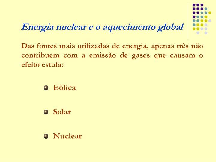 Energia nuclear e o aquecimento global