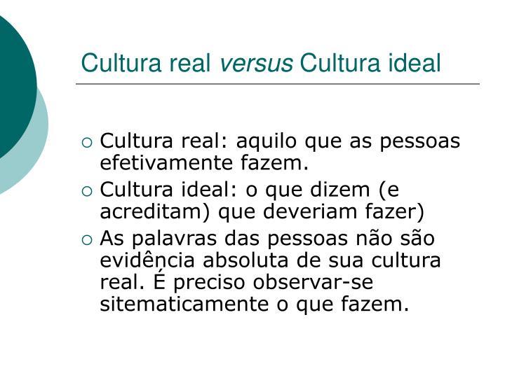 Cultura real