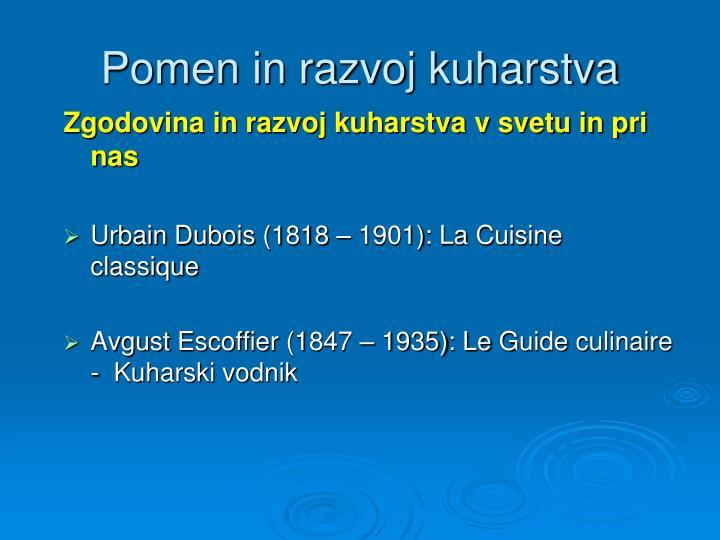 Pomen in razvoj kuharstva