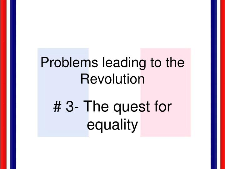 Problems leading to the Revolution