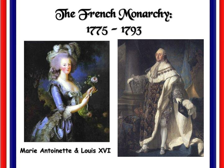 The French Monarchy: