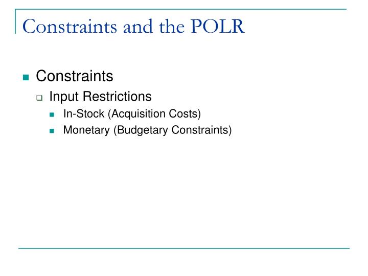Constraints and the POLR
