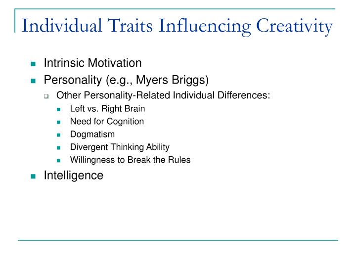 Individual Traits Influencing Creativity