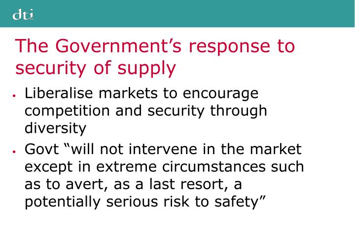 The Government's response to security of supply