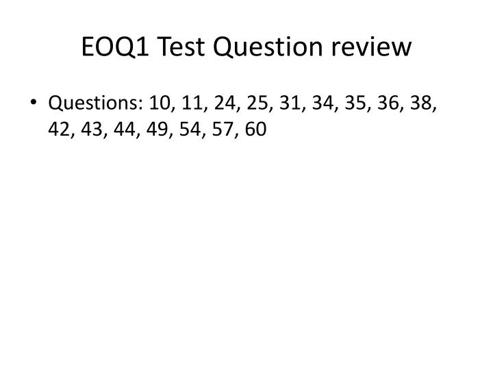 EOQ1 Test Question review