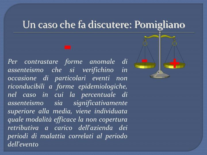 Un caso che fa discutere: Pomigliano