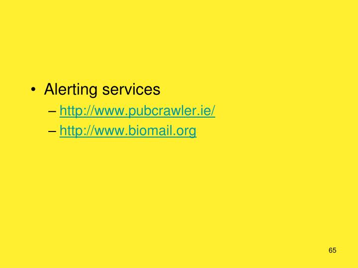 Alerting services