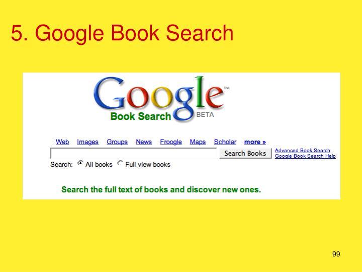 5. Google Book Search