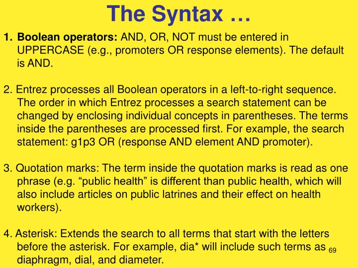 The Syntax …