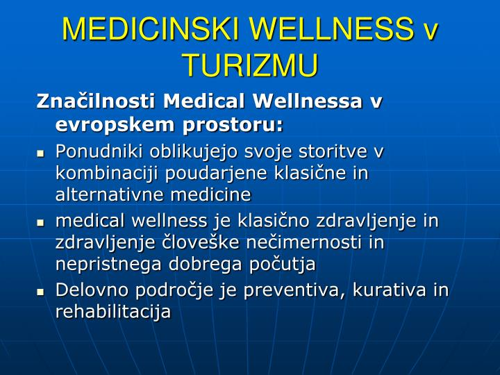 MEDICINSKI WELLNESS v TURIZMU