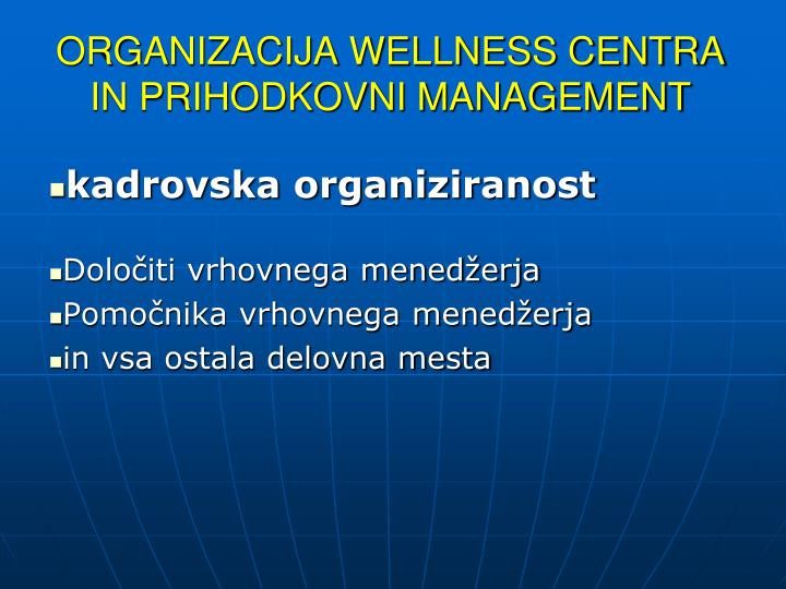 Organizacija wellness centra in prihodkovni management
