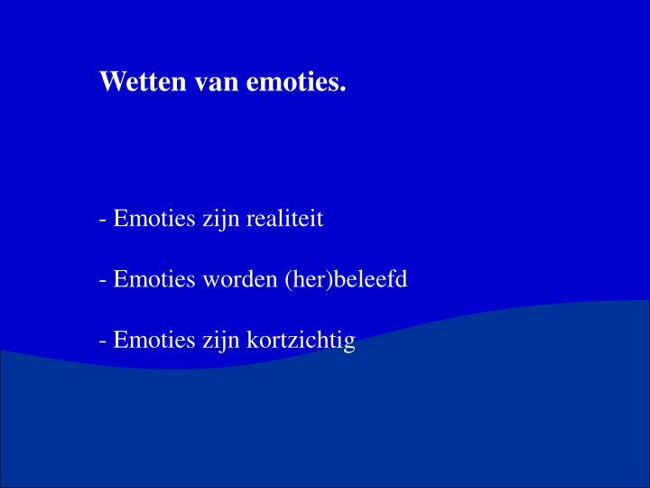 Wetten van emoties.