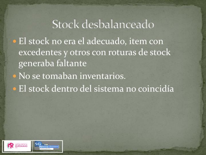 Stock desbalanceado